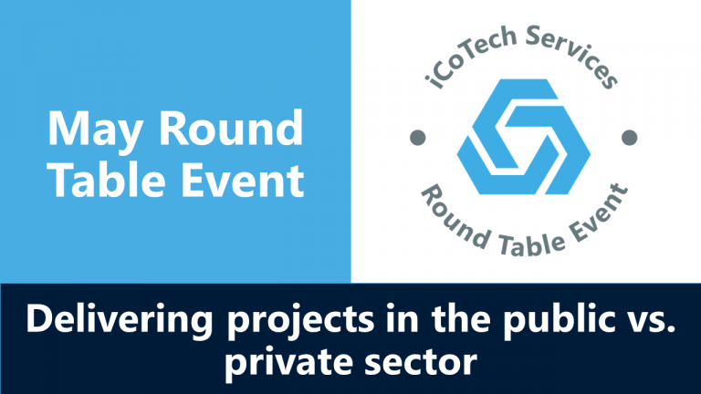 Delivering projects in the Public vs. Private sector: May Round Table Event