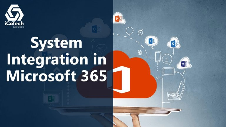 System Integration in Microsoft 365